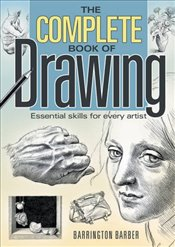 Complete Book of Drawing - Barber, Barrington