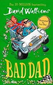 Bad Dad - Walliams, David