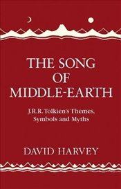 Song of Middle-Earth - Harvey, David