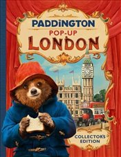 Paddington Pop-Up London : Movie tie-in : Collector's Edition -
