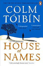 House of Names - Toibin, Colm