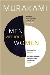Men Without Women : Stories - Murakami, Haruki