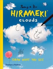 Hirameki : Clouds : Draw What You See - Hu, Peng &