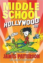 Middle School : Hollywood 101 - Patterson, James