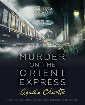 Murder on the Orient Express : Illustrated Film Tie-In Edition - Christie, Agatha