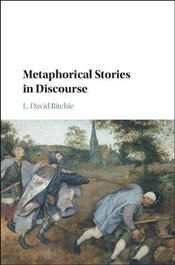 Metaphorical Stories in Discourse - Ritchie, L. Davis