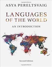 Languages of the World : An Introduction - Pereltsvaig, Asya