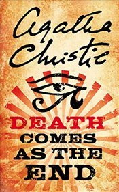 Death Comes as the End - Christie, Agatha