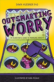 Outsmarting Worry - Huebner, Dawn