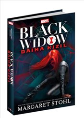 Marvel : Black Widow : Daima Kızıl - Stohl, Margaret