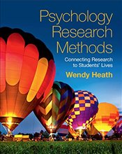 Psychology Research Methods : Connecting Research to Students Lives - Heath, Wendy