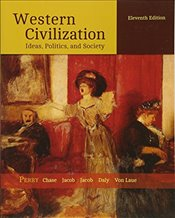 Western Civilization 11e : Ideas, Politics and Society - Perry, Marvin