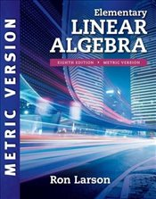 Elementary Linear Algebra, International Metric Edition - Larson, Ron