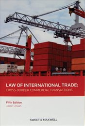 Law of International Trade - Chuah, Jason