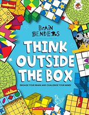 Brain Benders : Think Outside The Box - Moore, Gareth