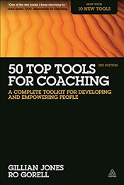 50 Top Tools for Coaching : A Complete Toolkit for Developing and Empowering People - Mitchell, Debbie