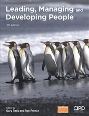 Leading, Managing and Developing People 5e - Rees, Gary