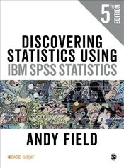 Discovering Statistics Using IBM SPSS Statistics 5e - Field, Andy