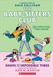 Baby-Sitters Club : Dawn and the Impossible Three   - Martin, Ann M.