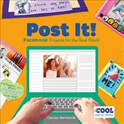 Post It! : Facebook Projects for the Real World   - Bernhardt, Carolyn