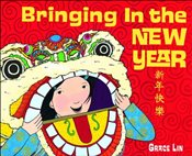 Bringing in the New Year - Lin, Grace
