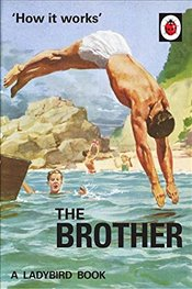 How it Works : The Brother  - Hazeley, Jason
