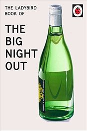 Ladybird Book of The Big Night Out  - Hazeley, Jason