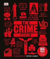 Crime Book : Big Ideas Simply Explained - DK,
