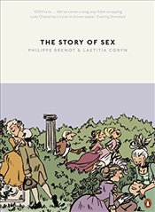 Story of Sex : From Apes to Robots - Brenot, Philippe