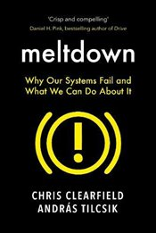 Meltdown : Why Our Systems Fail and What We Can Do About It - Clearfield, Christopher