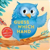 Guess Which Hand : A Turn-and-Seek Book - Wilhelm, Hans