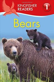 Bears (Kingfisher Readers, Level 1) - Feldman, Thea
