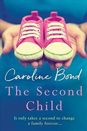 Second Child - Bond, Caroline