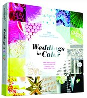 Weddings in Color : 1,000 Creative Ideas for Designing a Modern Wedding - Cho, Minhee