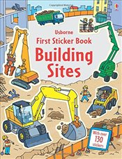 First Sticker Book Building Sites (First Sticker Books) - Greenwell, Jessica