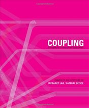 Pamphlet Architecture 30 : Coupling : Strategies for Infrastructural Opportunism - White, Mason