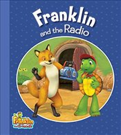 Franklin and the Radio  - Smith, Caitlin Drake