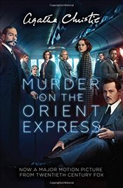 Murder on the Orient Express : Film Tie-In Edition - Christie, Agatha