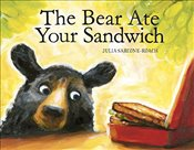 Bear Ate Your Sandwich - Sarcone-Roach, Julia