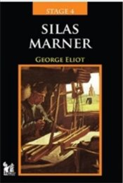 Stage 4 : Silas Marner - Eliot, George