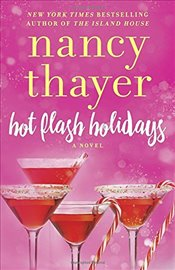 Hot Flash Holidays - Thayer, Nancy