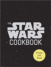 Star Wars Cookbook - Starr, Lara