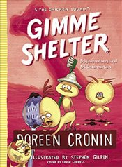 Gimme Shelter : Misadventures and Misinformation (Chicken Squad) - Cronin, Doreen