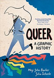 Queer : A Graphic History - Barker, Meg-John