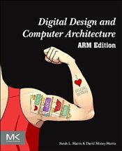 Digital Design and Computer Architecture: ARM Edition - Harris, Sarah
