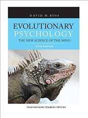Evolutionary Psychology 5e ISE : The New Science of the Mind - Buss, David