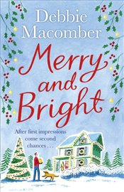 Merry and Bright : A Christmas Novel - Macomber, Debbie