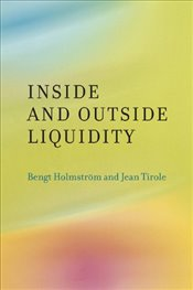 Inside and Outside Liquidity - Holmström, Bengt