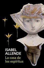 La Casa de Los Espiritus : The House of the Spirits - Spanish Language Edition - Allende, Isabel