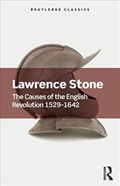 Causes of the English Revolution 1529-1642  - Stone, Lawrence